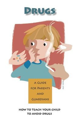 Drug Awareness/Communication Parent Guides