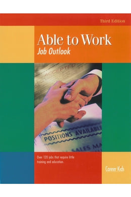Able to Work Job Outlook Activities Activities for A Special Needs OOH