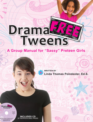 Drama-Free Tweens Manual & CD