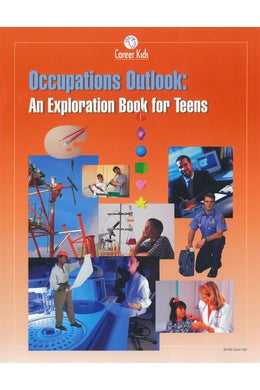Occupations Outlook: An Exploration Book for Teens