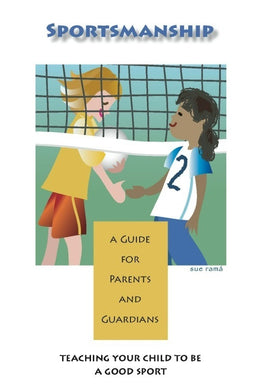 Sportsmanship Parent Guides