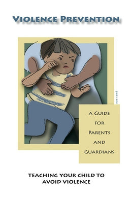 Violence Prevention Parent Guides