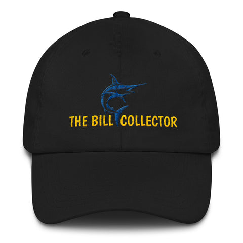 The Bill Collector Dad hat