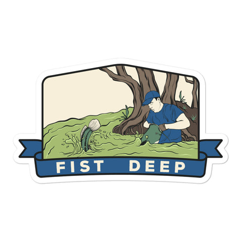 Fist Deep Sticker