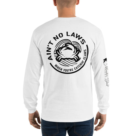 Ain't No Laws Long Sleeve T-Shirt