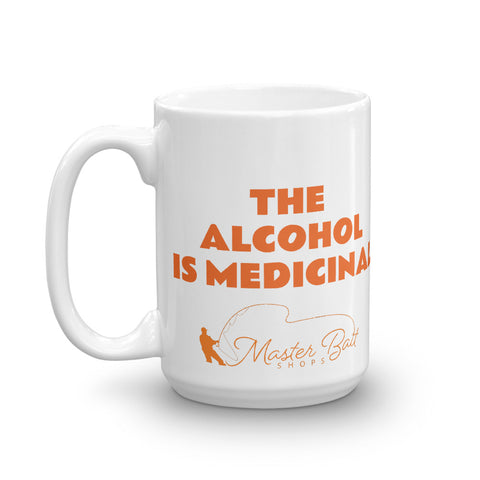 The Alcohol Is Medicinal Mug