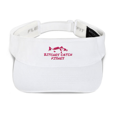 Bitches Catch Fishes Visor