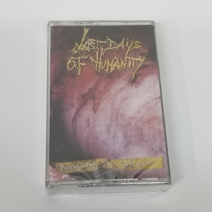 Last Days of Humanity - Putrefaction In Progress (Cassette)