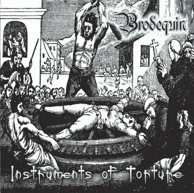 Brodequin - Instruments of Torture