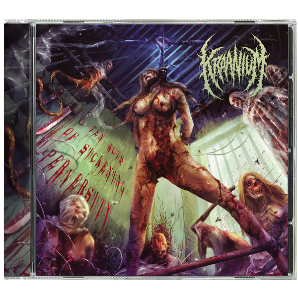 Kraanium - Ten Acts of Sickening Perversity (CD)