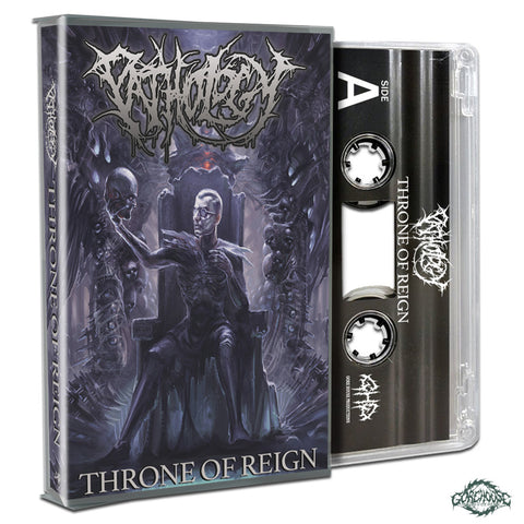 Pathology - Throne Of Reign (Cassette)