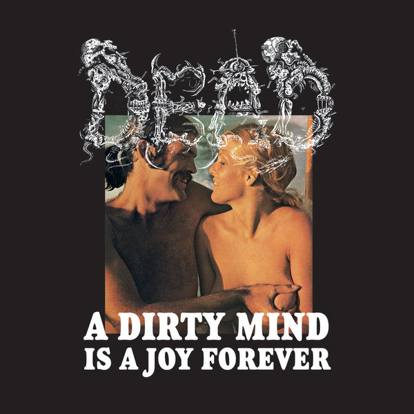 Dead - A Dirty Mind Is A Joy Forever (Vinyl)