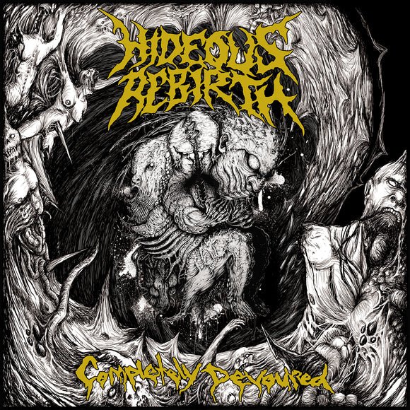Hideous Rebirth - Completely Devoured