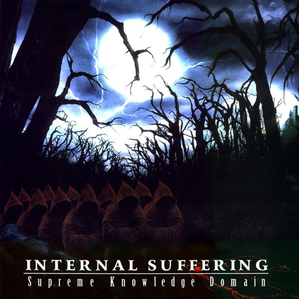Internal Suffering - Supreme Knowledge Domain