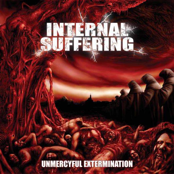 Internal Suffering - Unmercyful Extermination