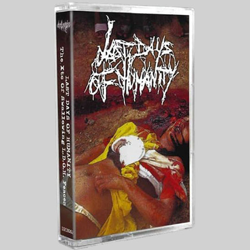 Last Days of Humanity - The Xtc Of Swallowing L.D.O.H. Feaces (Cassette)