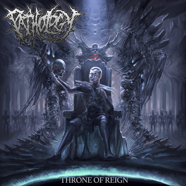 Pathology - Throne Of Reign (Slipcase)