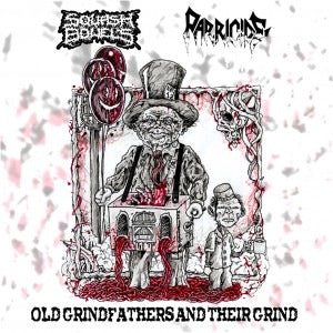 Squash Bowels / Paracide - Old Grandfathers and Their Grind