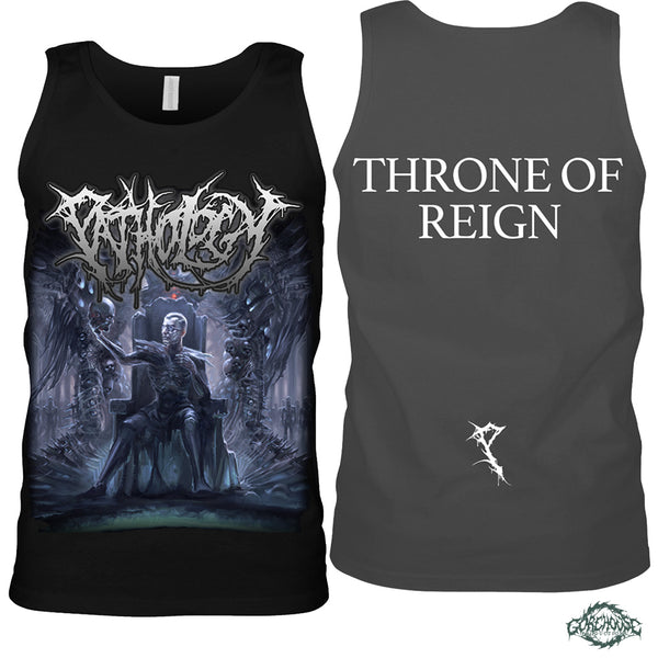 Pathology - Throne Of Reign (Tank)
