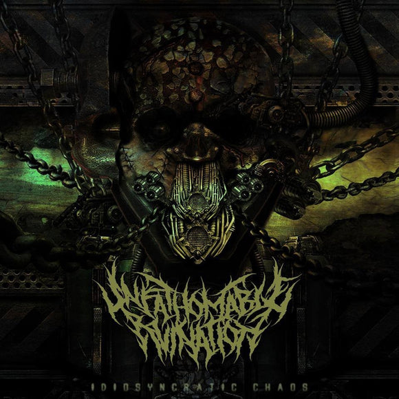 Unfathomable Ruination - Idiosyncratic Chaos