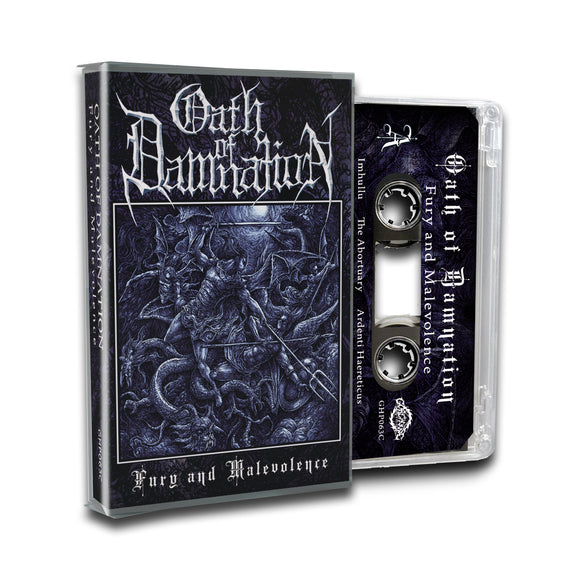 Oath of Damnation - Fury and Malevolence (Cassette)