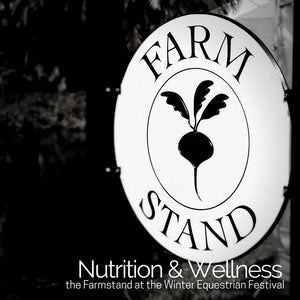 THE FARM STAND: Setting the Bar for Health & Wellness Offerings at Equestrian Events
