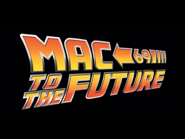 Mac To The Future 69 - Teaser