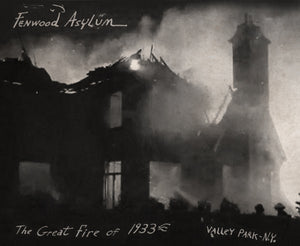 The Great Asylum Fire of 1933