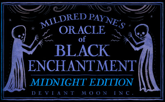 MIDNIGHT EDITION: Oracle of Black Enchantment (RESERVE FEB 15 Ship)