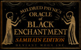 SAMHAIN EDITION: Oracle of Black Enchantment