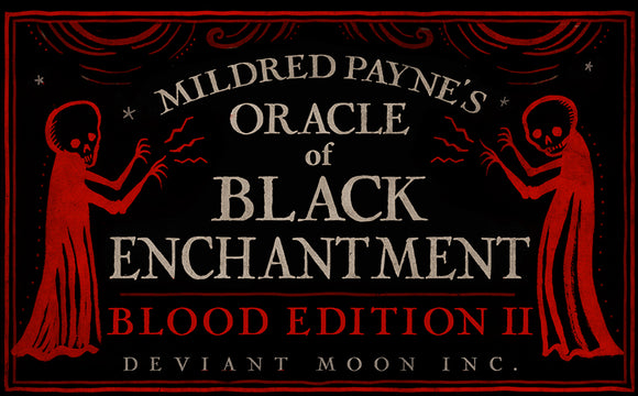 BLOOD EDITION V.2 Oracle Black Enchantment (PREORDER Jan 15)