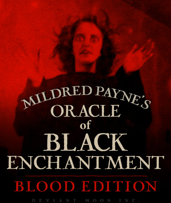 BLOOD EDITION-Oracle of Black Enchantment PREORDER APRIL 1st 2019