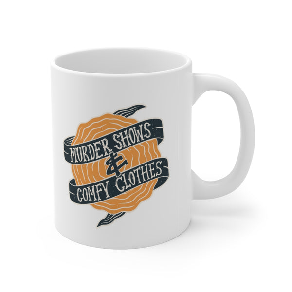 """Murder Shows and Comfy Clothes"" Coffee Mug - Color"