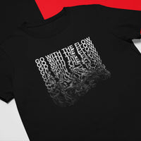 GO WITH THE FLOW  - Crew Tee
