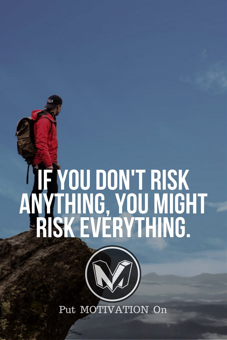 Risk is part of the game