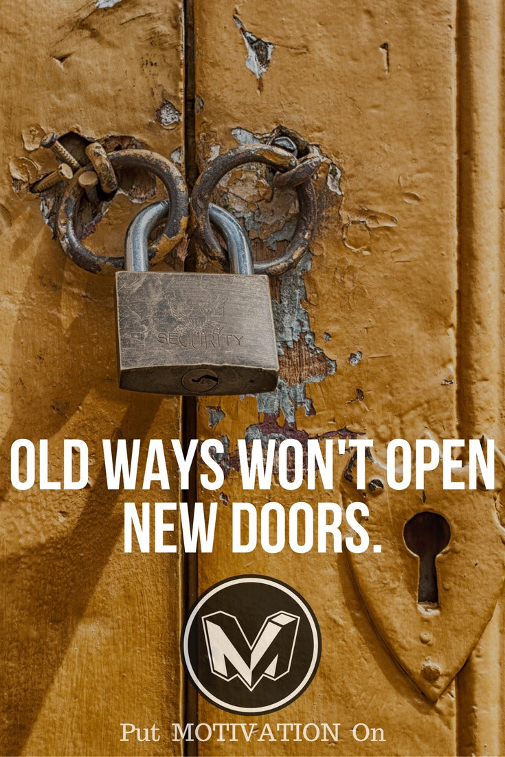 Old ways don't open