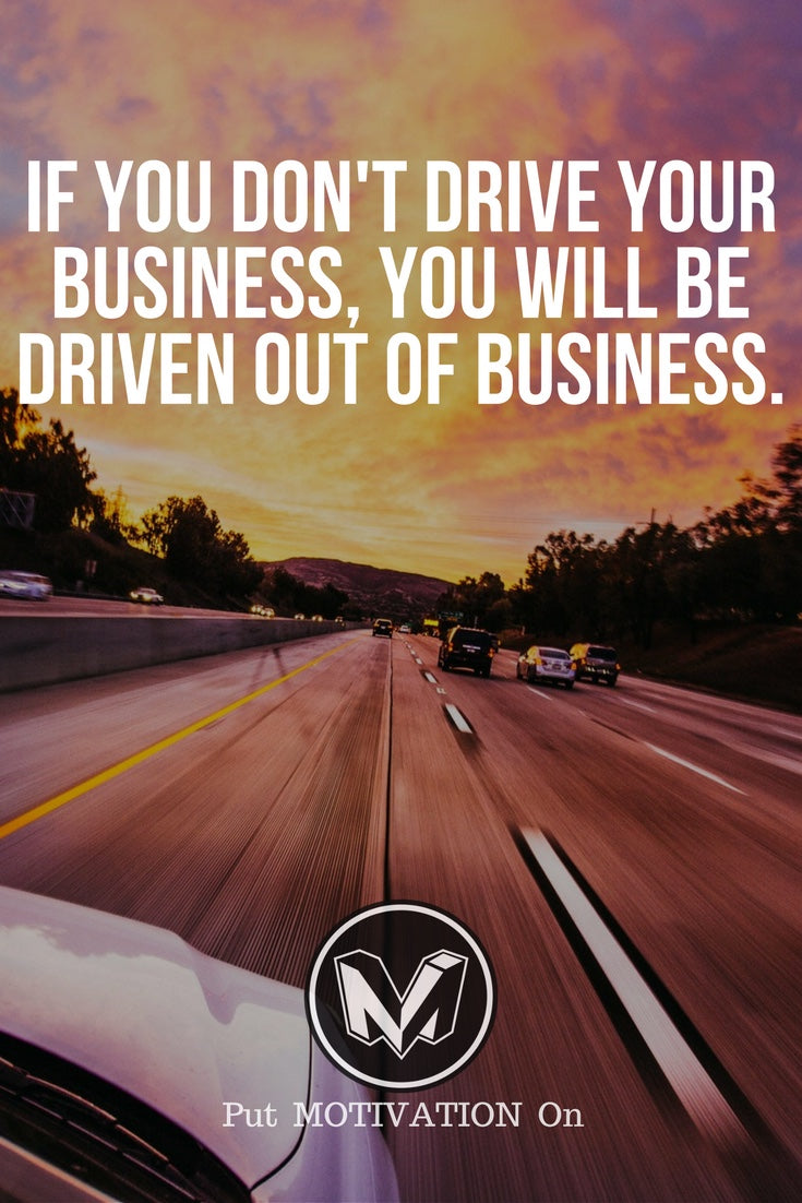 Drive your business