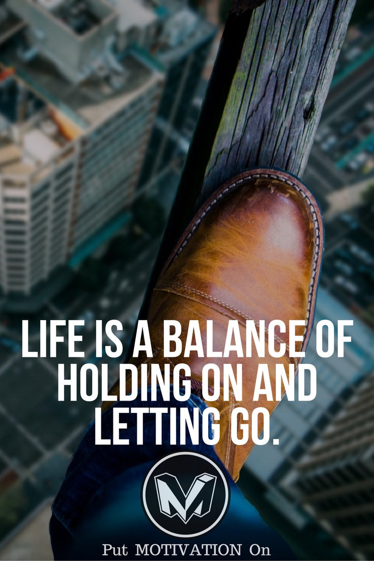 Balance between holding and letting go