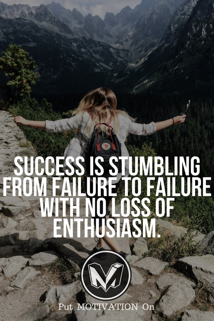 Don't lose enthusiasm