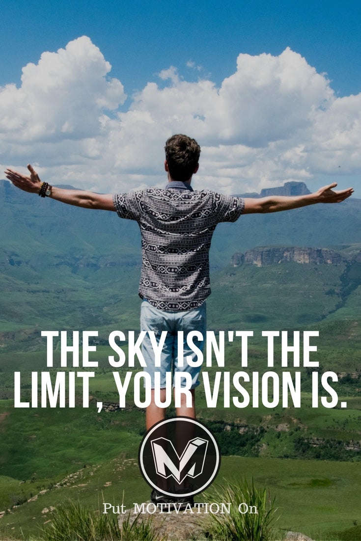 You vision is the limit