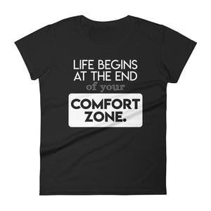 Life and Comfort Zone T-Shirt
