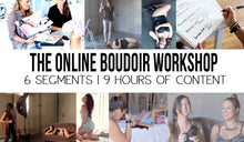 Online Boudoir Workshop: ENTIRE COURSE