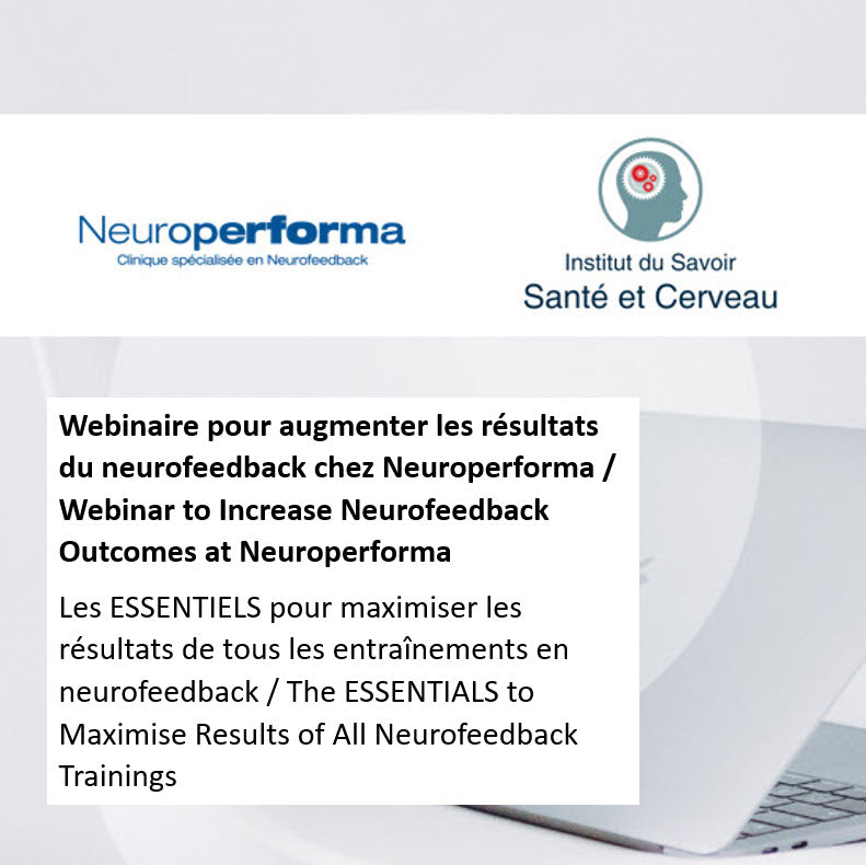 Webinar The ESSENTIALS to Increase Neurofeedback Outcomes at Neuroperforma