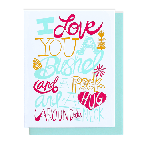 GREETING CARD | LOVE YOU A BUSHEL + A PECK - Frills Boutique