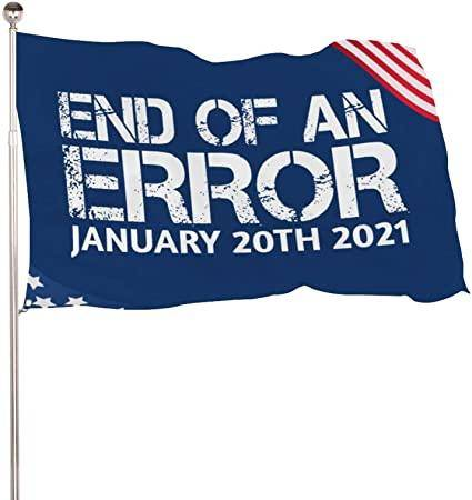 End of an Error Flag Outdoor - Made in USA
