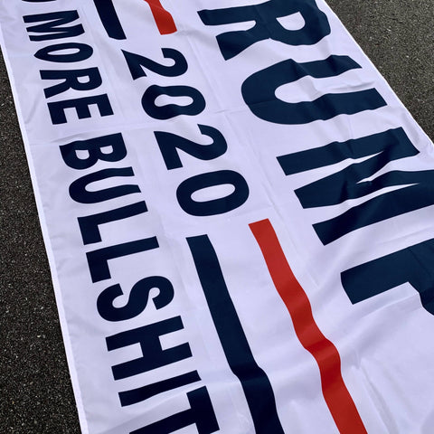 Image of Trump 2020 Flag No More Bullshit White Made In Usa