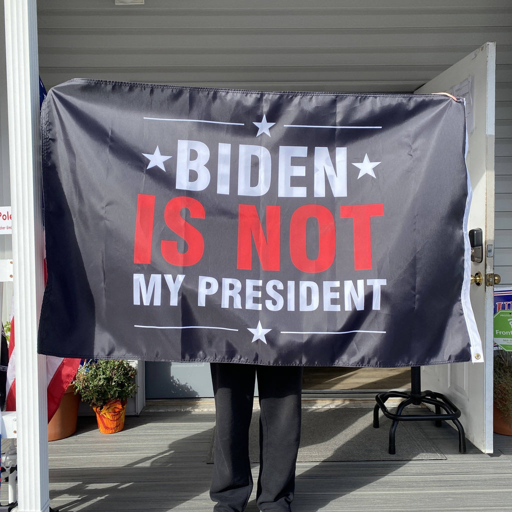 Biden Is Not My President Flag - Made in USA