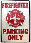 vendor-unknown License Plates and Metal Signs Fire Fighter Parking Sign Sign