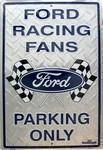 vendor-unknown License Plates and Metal Signs FORD RACING FANS Parking ONLY