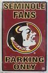 vendor-unknown License Plates and Metal Signs FSU Florida State Seminoles Fans Parking Only